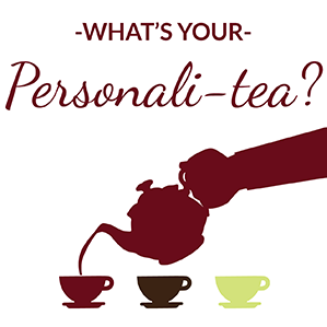Take our personali-tea quiz to find your tea personality